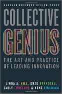Collective Genius: The Art of Practice of Leading Innovation