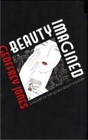 Beauty Imagined: A History of the Global Beauty Business