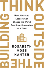 Book cover for Think Outside the Building: How Advanced Leaders Can Change the World One Smart Innovation at a Time