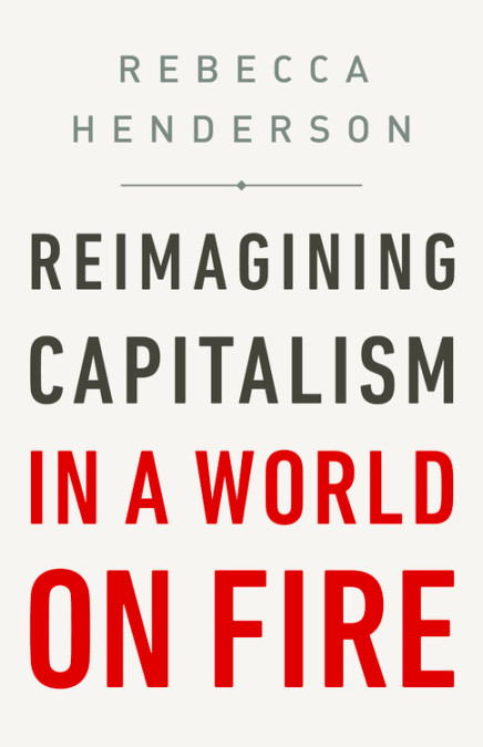 The cover of Reimagining Capitalism in a World on Fire