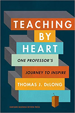 Book cover for Teaching by Heart: One Professor's Journey to Inspire